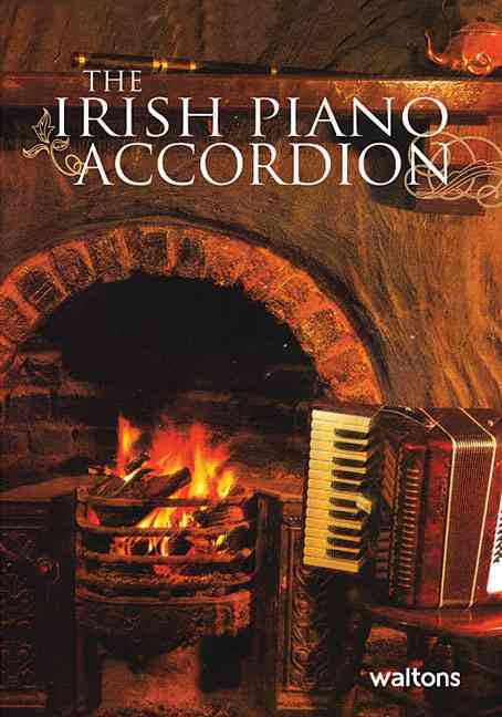 The Irish Piano Accordion By Walsh, Tommy